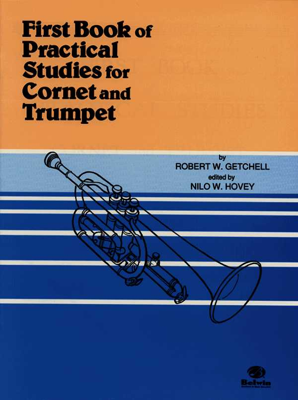 First Book of Practical Studies for Cornet and Trumpet By Getchell, Robert W./ Hovey, Nilo W. (EDT)